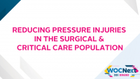 Reducing Pressure Injuries in the Surgical & Critical Care Population