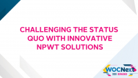 Challenging the Status Quo with Innovative NPWT Solutions