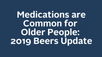 Medications are Common for Older People: 2019 Beers Update icon