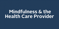 Mindfulness & the Health Care Provider icon