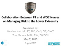 Collaboration between PT & WOC Nurses on Managing Risk to the Lower Extremity icon
