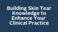 Building Skin Tear Knowledge to Enhance Your Clinical Practice icon