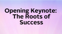 Opening Keynote: The Roots of Success icon